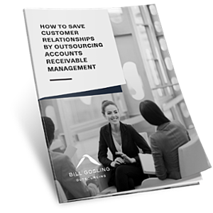 1 - How to Save Customer Relationships by Outsourcing Accounts Receivable Management